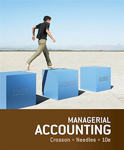 managerial accounting 3rd edition braun solution manual