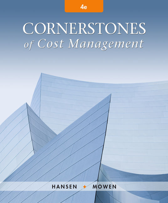 cornerstones of cost management 4th edition solution manual
